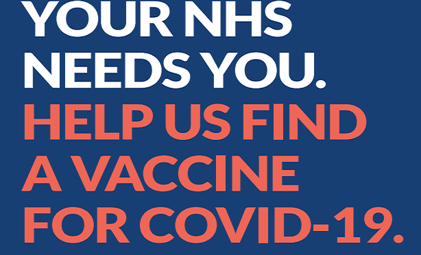Your NHS Needs You. Help US Find A Vaccine For COVID-19
